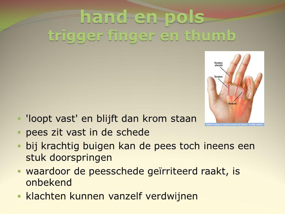 hand en pols trigger finger en thumb