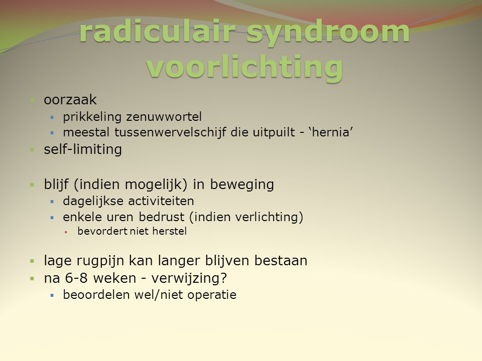radiculair syndroom voorlichting