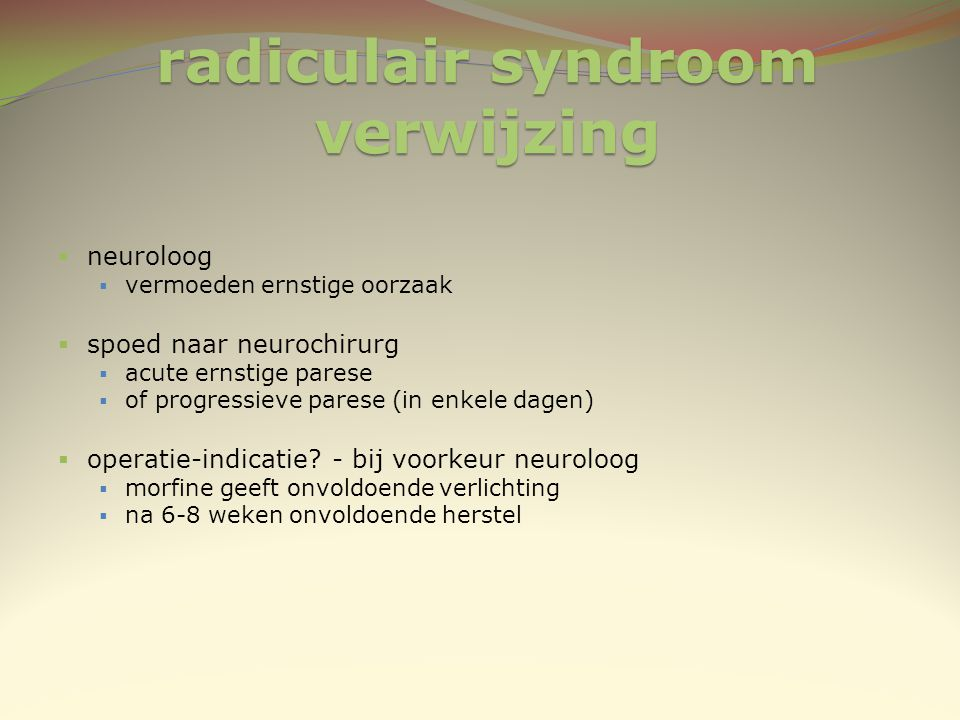 radiculair syndroom verwijzing
