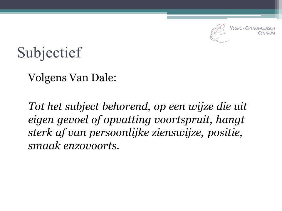 Subjectief Volgens Van Dale: