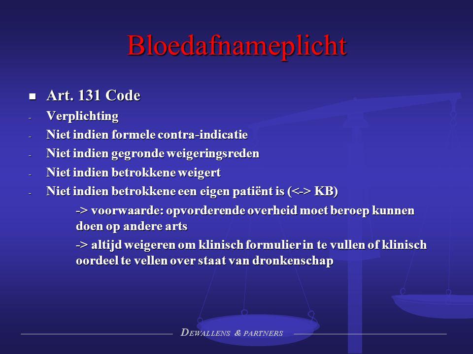 Bloedafnameplicht Art. 131 Code Verplichting
