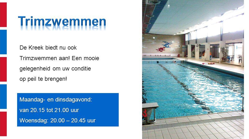 Trimzwemmen De Kreek biedt nu ook Trimzwemmen aan! Een mooie gelegenheid om uw conditie. op peil te brengen!