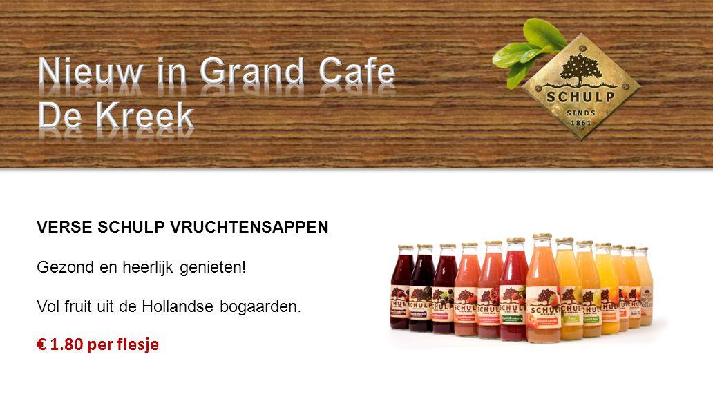 Nieuw in Grand Cafe De Kreek € 1.80 per flesje
