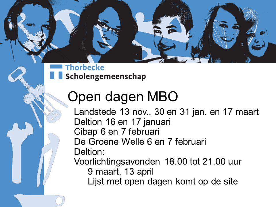Open dagen MBO Landstede 13 nov., 30 en 31 jan. en 17 maart
