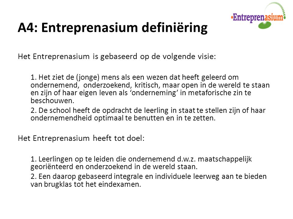 A4: Entreprenasium definiëring