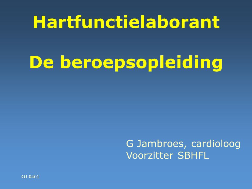 Hartfunctielaborant De beroepsopleiding