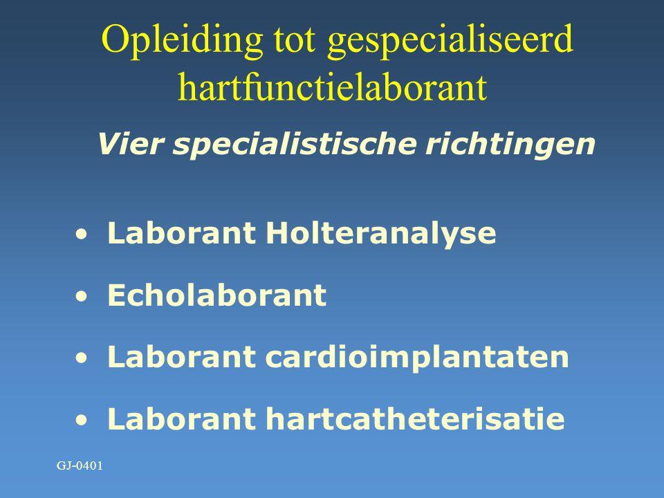 Opleiding tot gespecialiseerd hartfunctielaborant