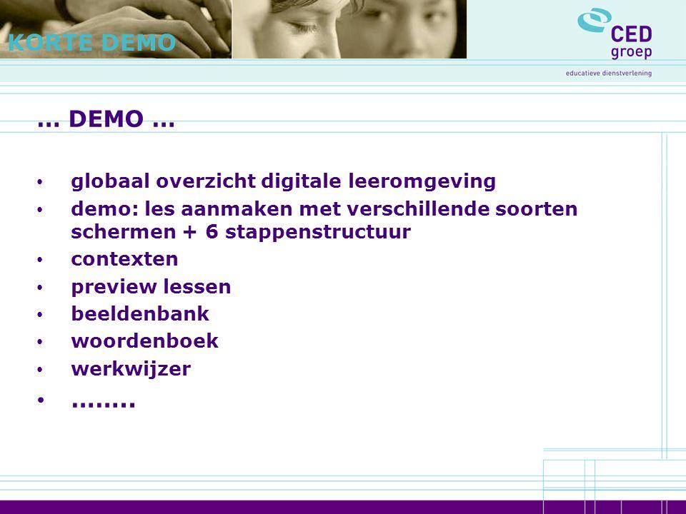 KORTE DEMO … DEMO … …….. globaal overzicht digitale leeromgeving