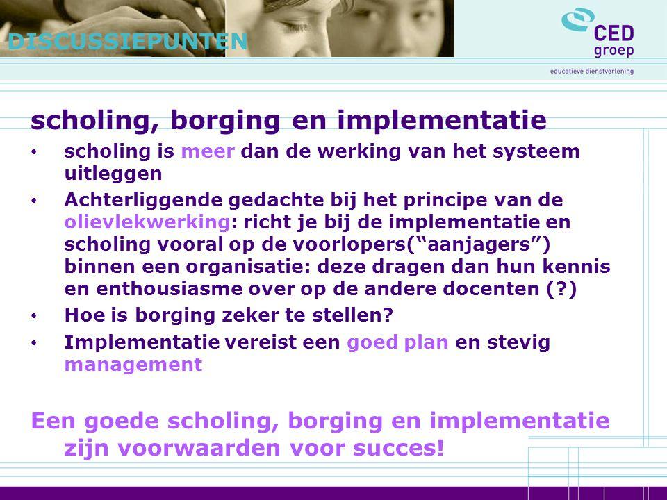 scholing, borging en implementatie
