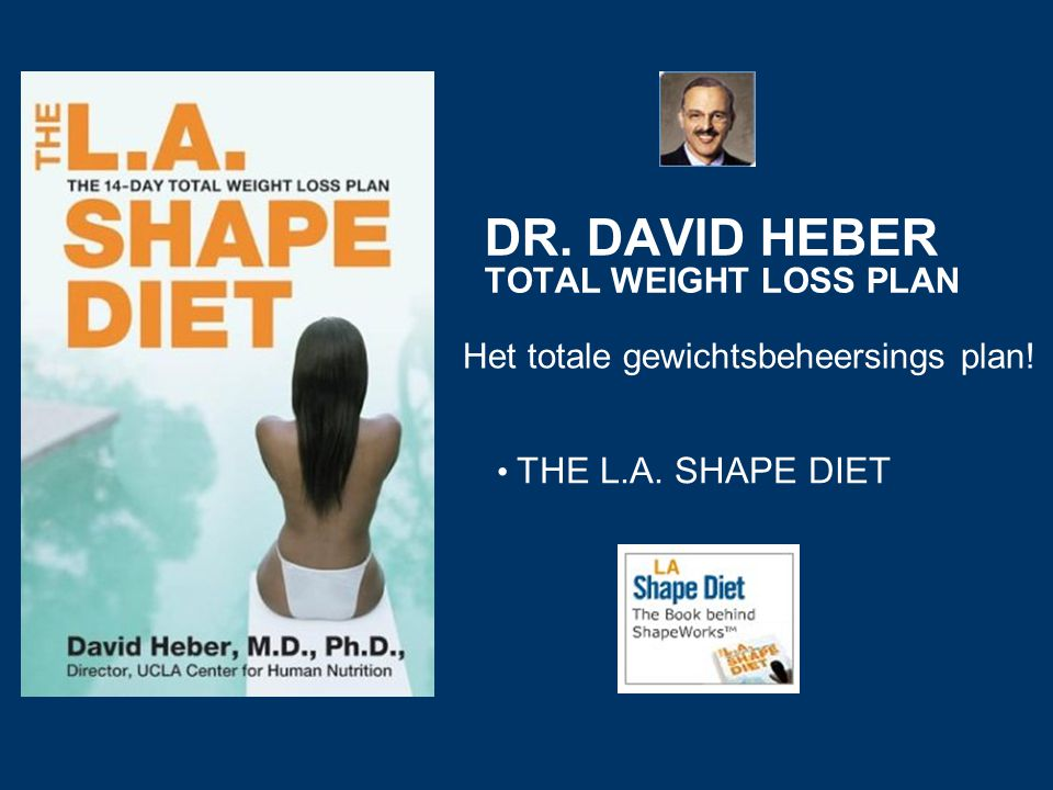 DR. DAVID HEBER TOTAL WEIGHT LOSS PLAN