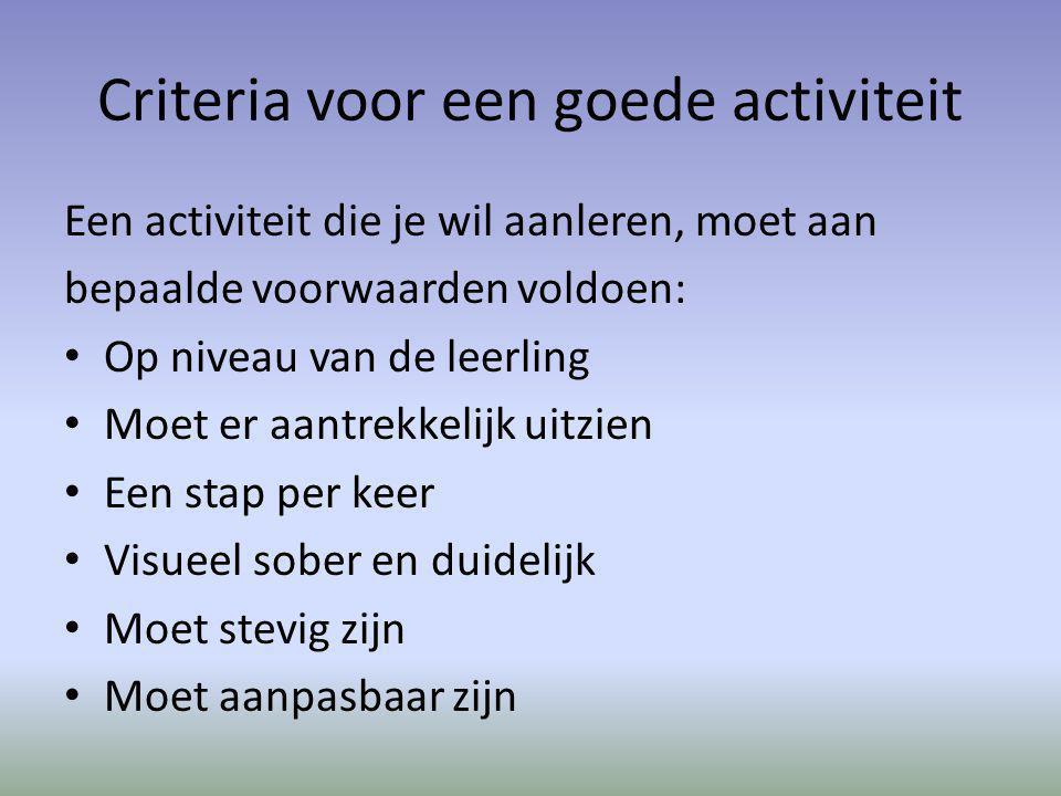 Criteria voor een goede activiteit