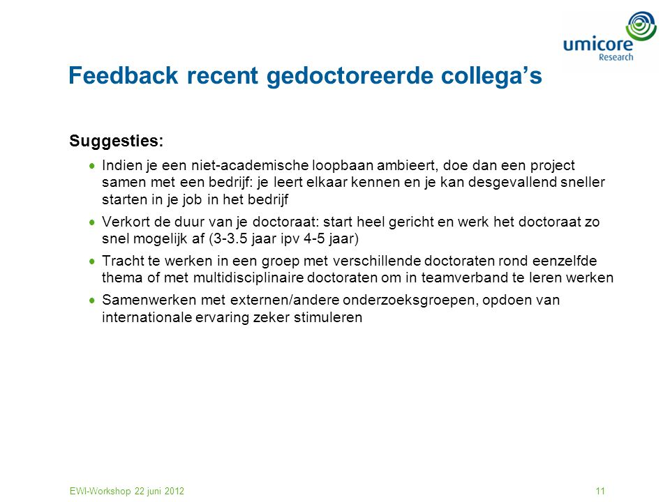 Feedback recent gedoctoreerde collega's