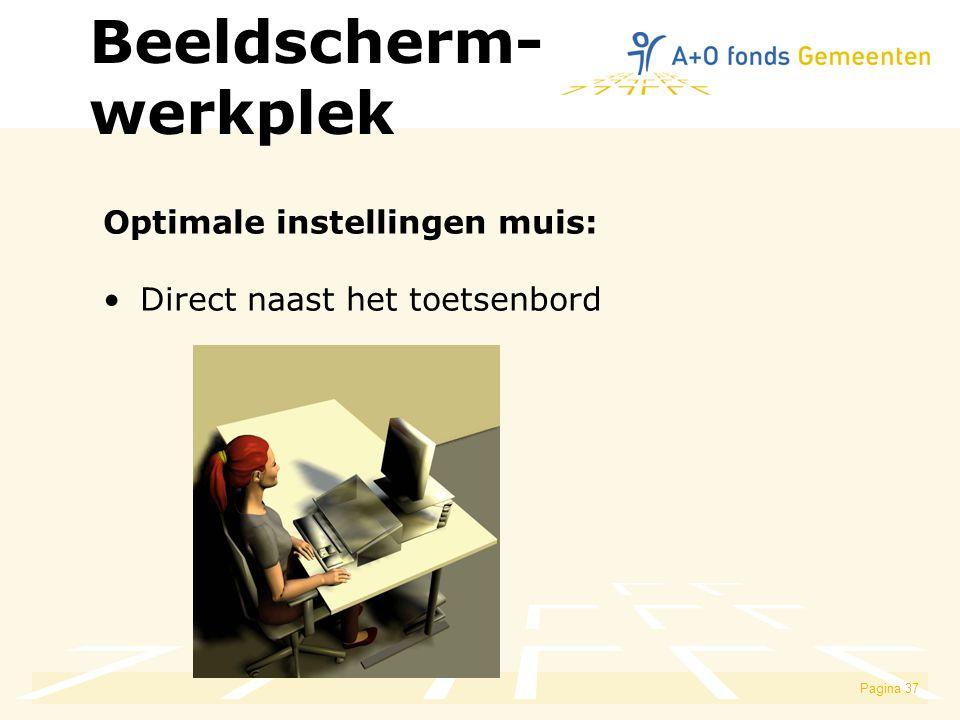 Beeldscherm- werkplek Optimale instellingen muis: