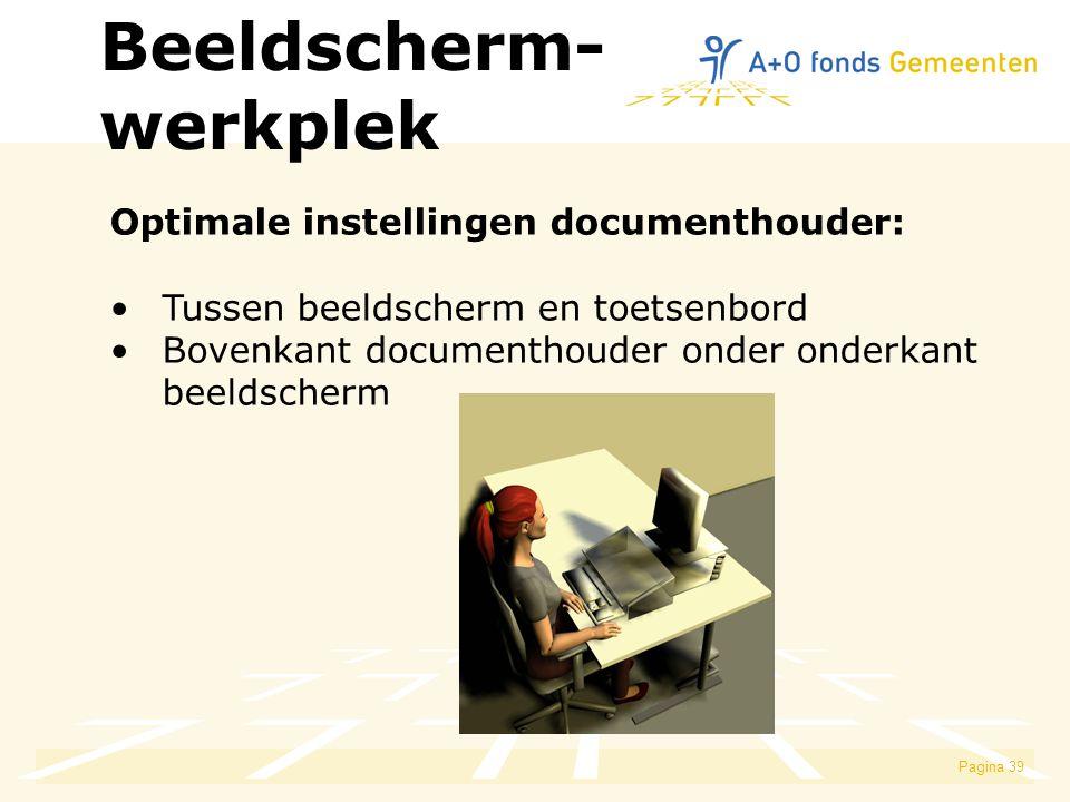 Beeldscherm- werkplek Optimale instellingen documenthouder: