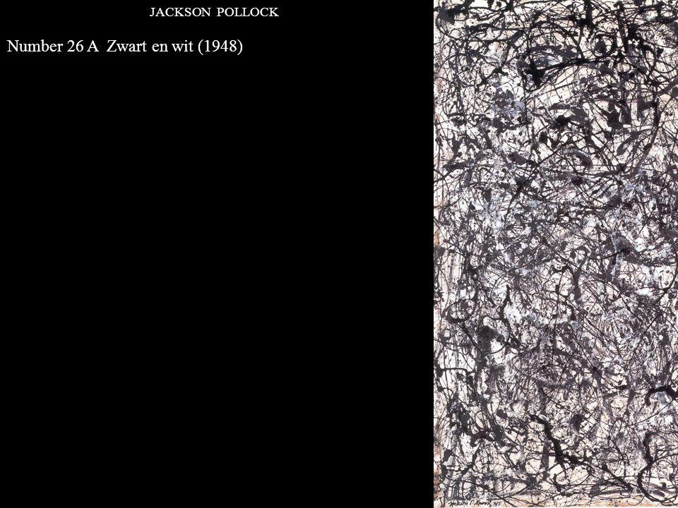 JACKSON POLLOCK Number 26 A Zwart en wit (1948)