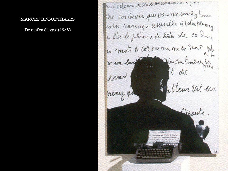 MARCEL BROODTHAERS De raaf en de vos (1968)