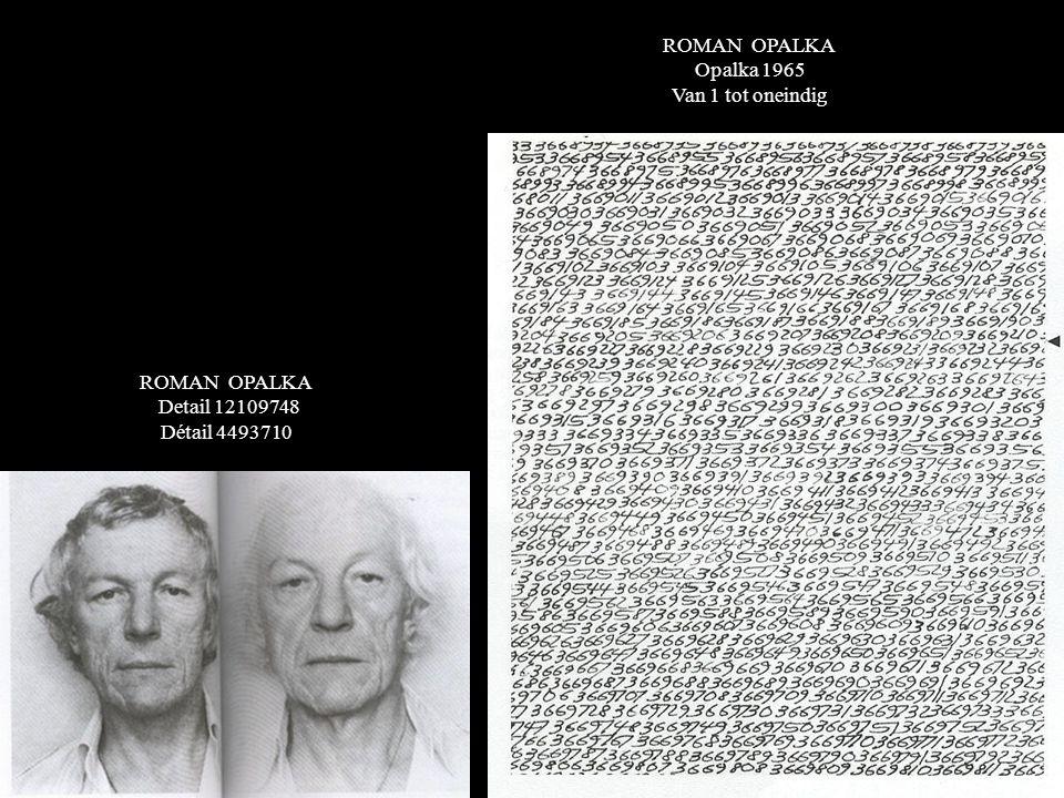 ROMAN OPALKA Opalka 1965 Van 1 tot oneindig ROMAN OPALKA Detail 12109748 Détail 4493710