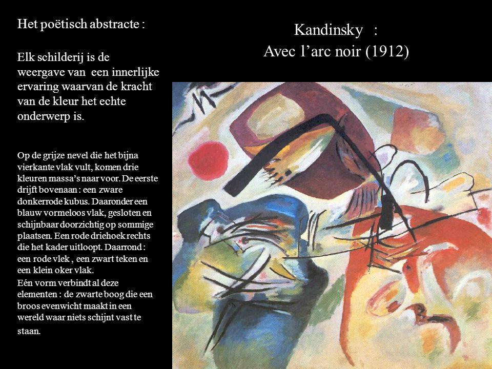 Kandinsky : Avec l'arc noir (1912) Het poëtisch abstracte :