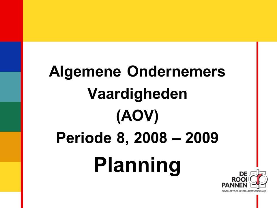 Planning Algemene Ondernemers Vaardigheden (AOV)