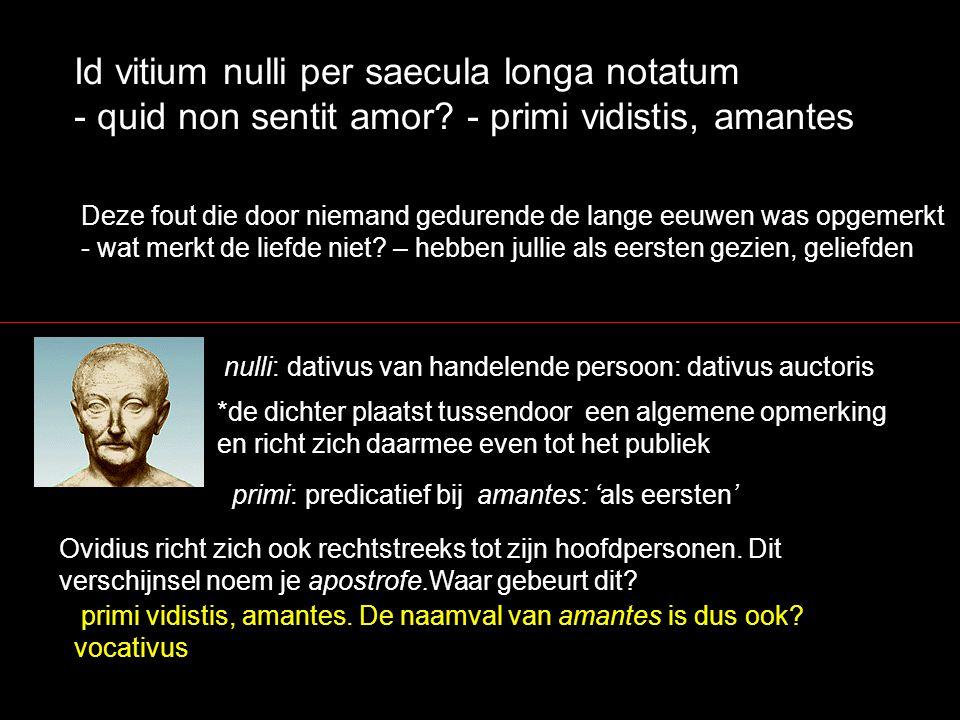 Id vitium nulli per saecula longa notatum - quid non sentit amor