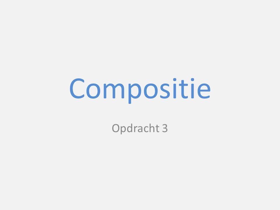 Compositie Opdracht 3