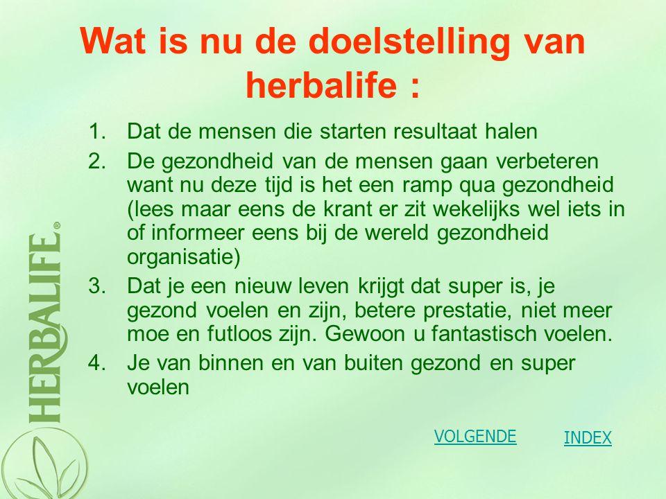 Wat is nu de doelstelling van herbalife :