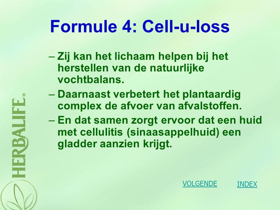 Formule 4: Cell-u-loss Zij kan het lichaam helpen bij het herstellen van de natuurlijke vochtbalans.