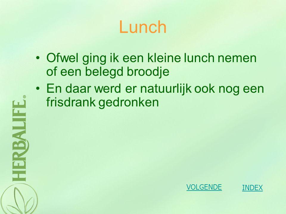 Lunch Ofwel ging ik een kleine lunch nemen of een belegd broodje