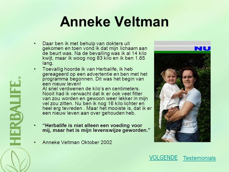 Anneke Veltman VOLGENDE Testemonials