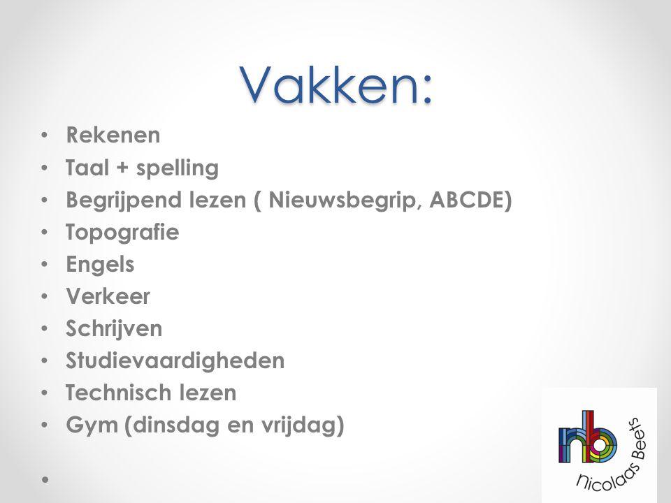 Vakken: Rekenen Taal + spelling