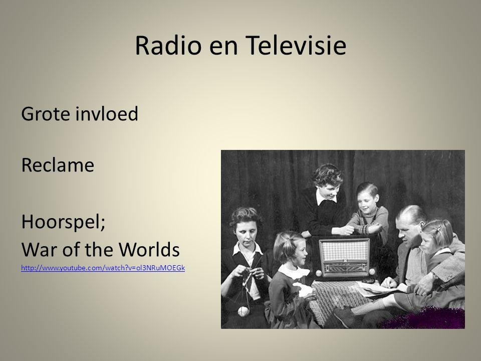 Radio en Televisie Grote invloed Reclame Hoorspel; War of the Worlds