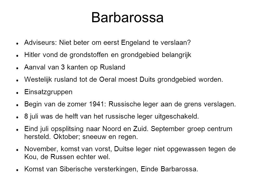 Barbarossa Adviseurs: Niet beter om eerst Engeland te verslaan