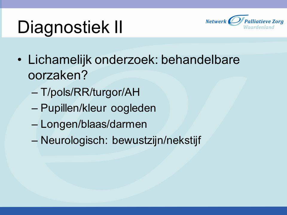 Diagnostiek II Lichamelijk onderzoek: behandelbare oorzaken