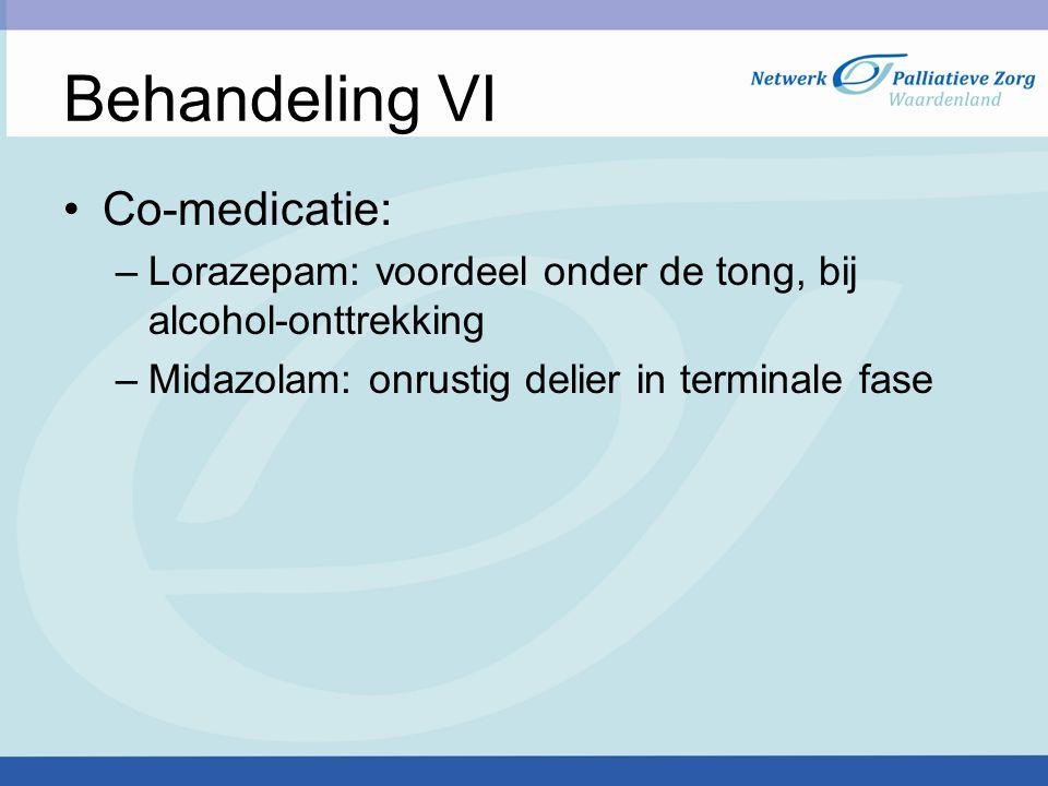 Behandeling VI Co-medicatie: