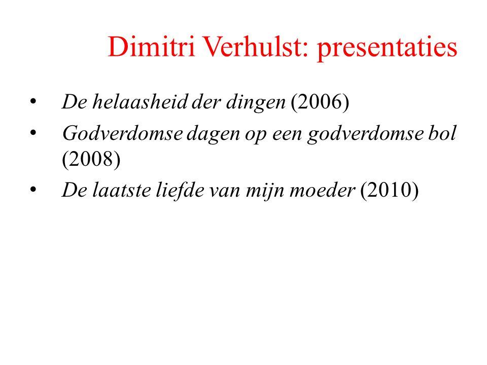 Dimitri Verhulst: presentaties