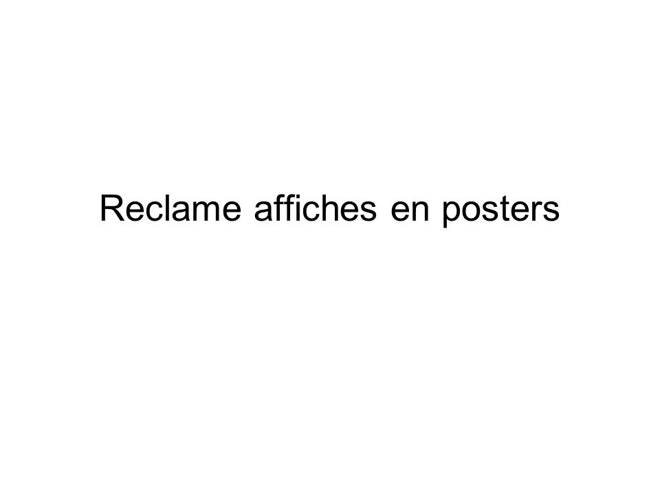 Reclame affiches en posters