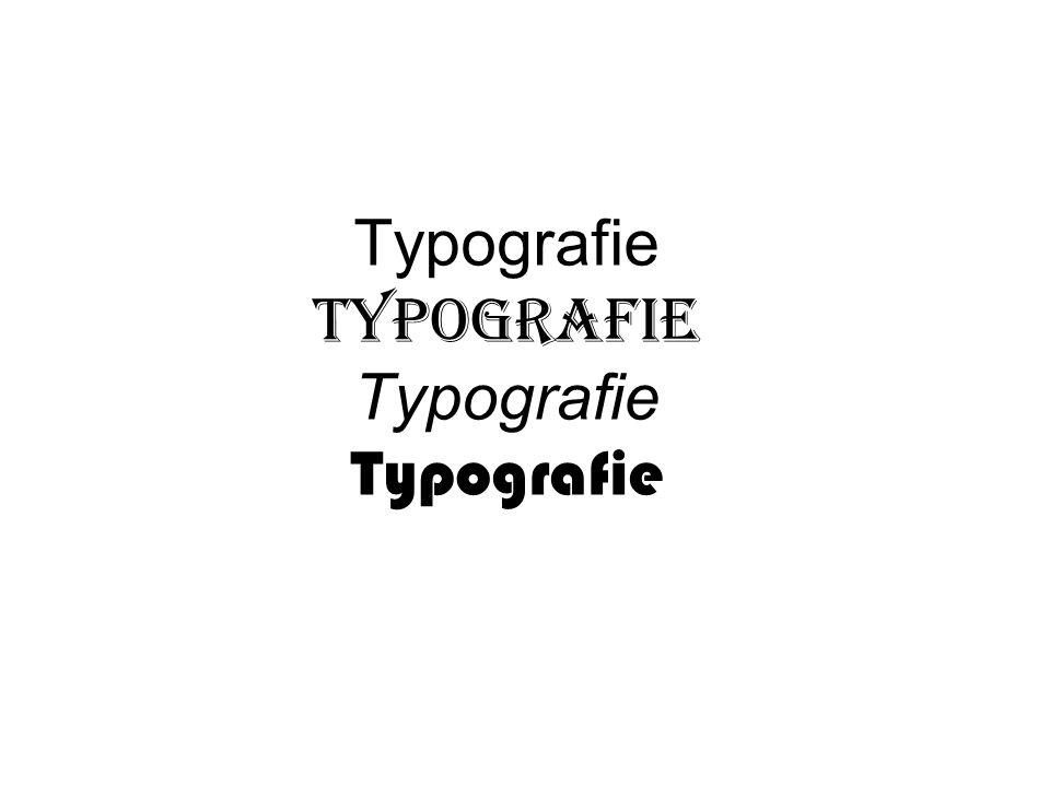 Typografie Typografie Typografie Typografie