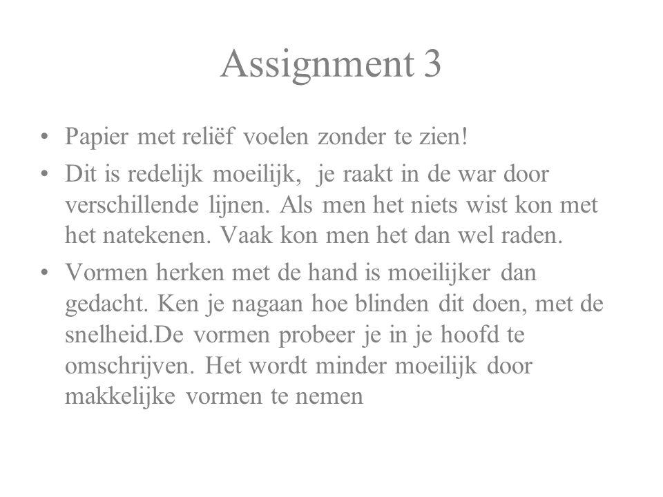 Assignment 3 Papier met reliëf voelen zonder te zien!