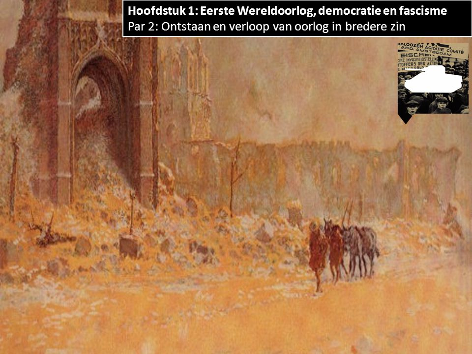 Hoofdstuk 1: Eerste Wereldoorlog, democratie en fascisme