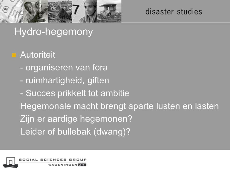 Hydro-hegemony Autoriteit - organiseren van fora