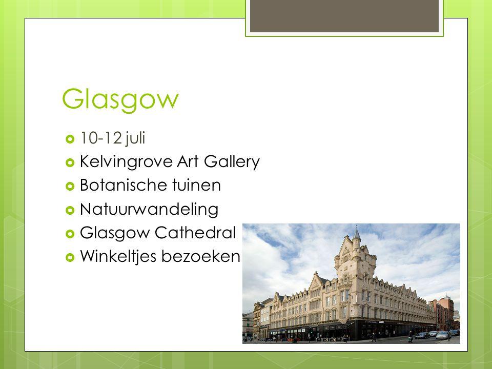 Glasgow 10-12 juli Kelvingrove Art Gallery Botanische tuinen