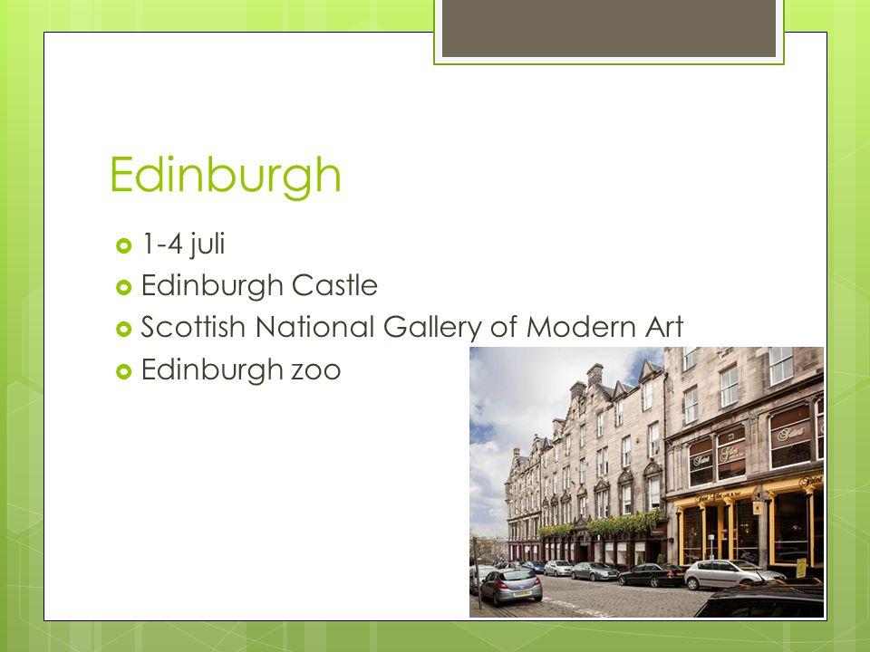 Edinburgh 1-4 juli Edinburgh Castle