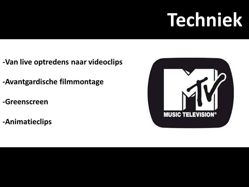 Techniek -Van live optredens naar videoclips