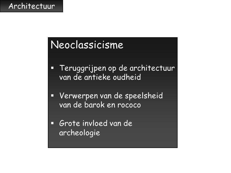 Neoclassicisme Architectuur