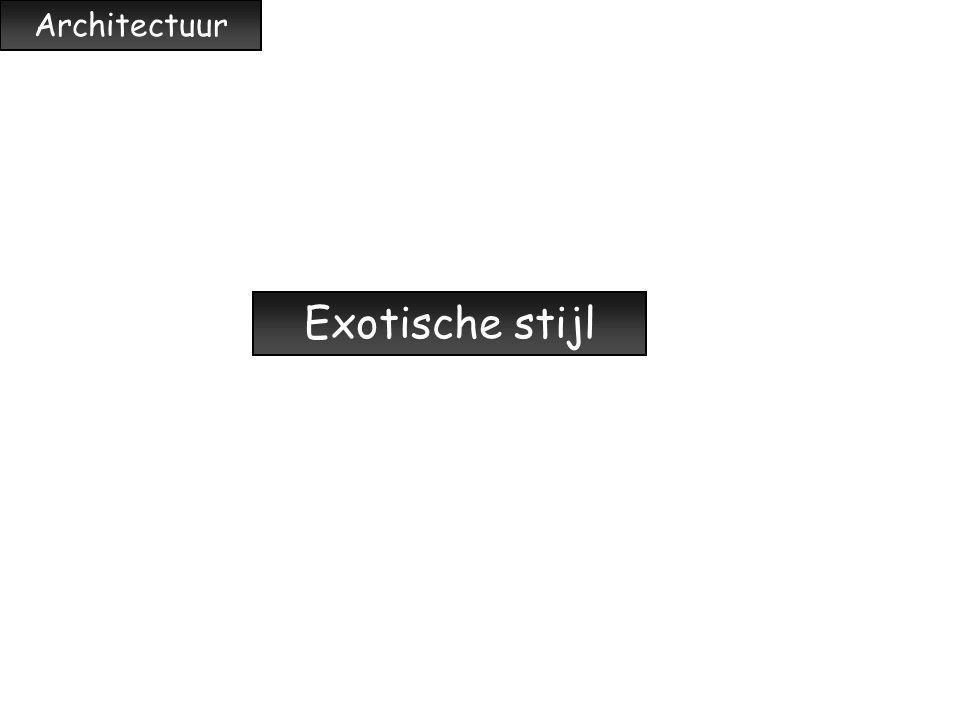 Architectuur Exotische stijl