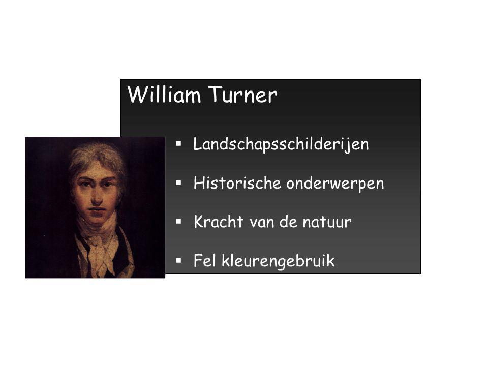 William Turner Landschapsschilderijen Historische onderwerpen