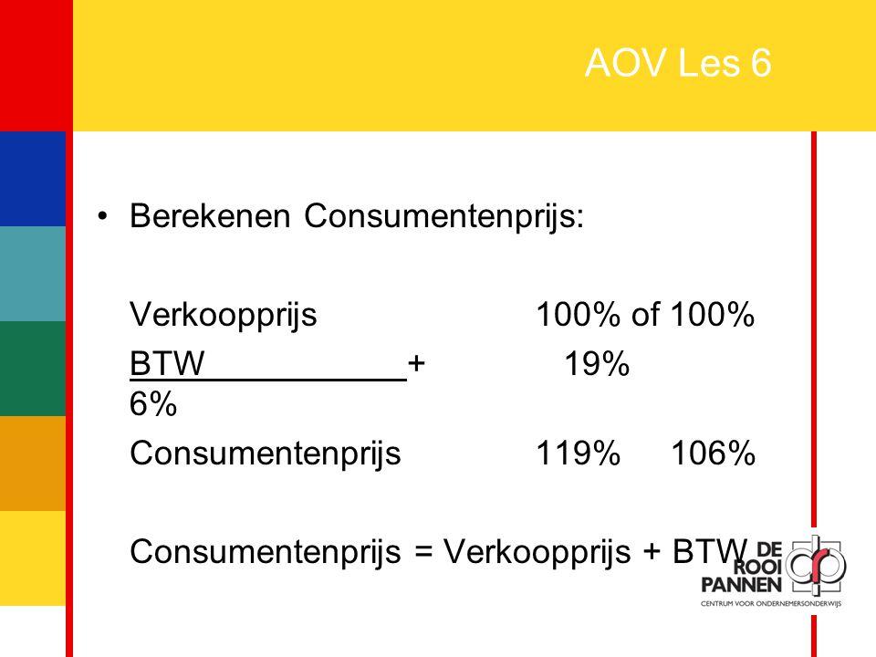 AOV Les 6 Berekenen Consumentenprijs: Verkoopprijs 100% of 100%