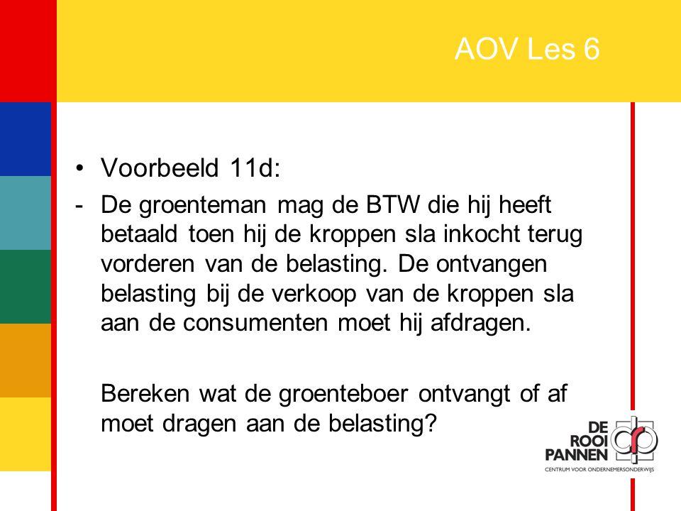 AOV Les 6 Voorbeeld 11d: