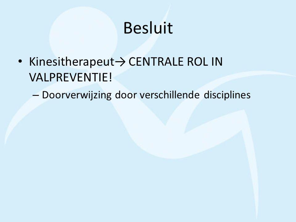 Besluit Kinesitherapeut→ CENTRALE ROL IN VALPREVENTIE!