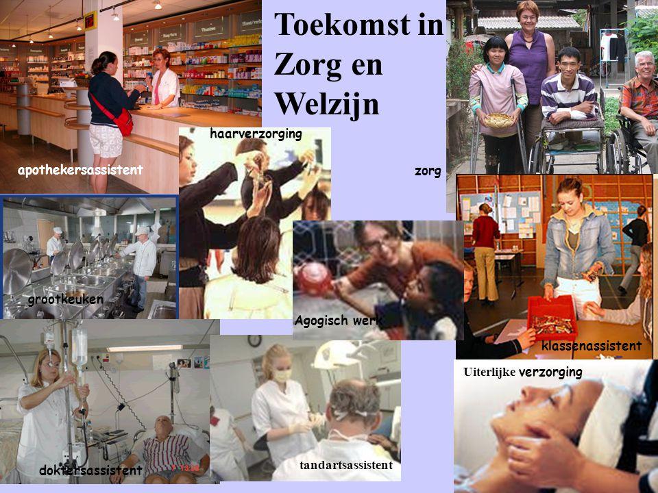 Toekomst in Zorg en Welzijn haarverzorging apothekersassistent zorg